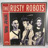 Rusty Robots - We are the Rusty Robots