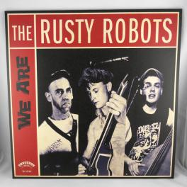 The Rusty Robots - We are the Rusty Robots