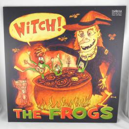 The Frogs - Witch!