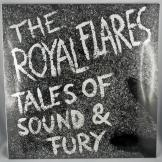 Royal Flares - Tales of Sound & Fury