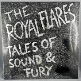 The Royal Flares - Tales of Sound & Fury