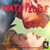 Rev. Elvis and the Undead Syncopators - I Hate People