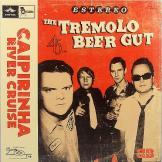 The Tremolo Beer Gut - Caipirinha River Cruise / A Minha Menina