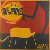 Ella and the Obsidians - Black Veil / Shakin It Up