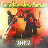 Reverend Elvis and the Undead Syncopators - Punk