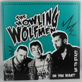 Howling Wolfmen - Do You Want Me To Stay?