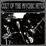 Cult Of The Psychic Fetus - Cult Of The Psychic Fetus