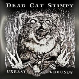 Dead Cat Stimpy - Uneasy Grounds LP 2nd Hand