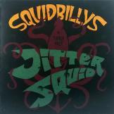 Squidbillys - Jittersquid