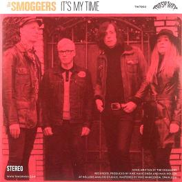 Smoggers / Charm Bag Split - It's My Time / The Presence Of The Beast