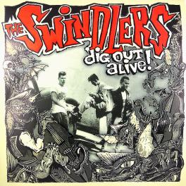 Swindlers - Dig Out Alive!