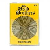 The Dead Brothers - Black Moose