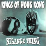 The Kings Of Hong Kong - Strange Thing