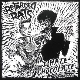 Retarded Rats - I Hate Chocolate - Backpatch