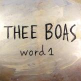 Thee Boas - Word 1
