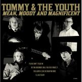 Tommy & The Youth - Mean, Moody And Magnificent