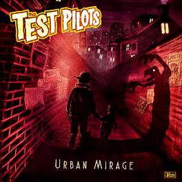 Test Pilots - Urban Mirage