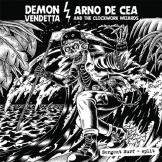 Demon Vendetta / Arno De Cea & the Clockwork Wizards - Sergent Surf Split