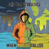 Monstrosities - When Worlds Collide