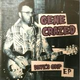 Gene Crazed -Devil's Grip EP