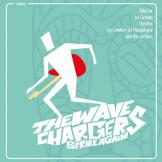 Wave Chargers - The Wave Chargers Strike Again!